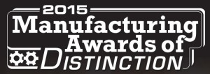 2015 Manufacturing Awards of Distinction
