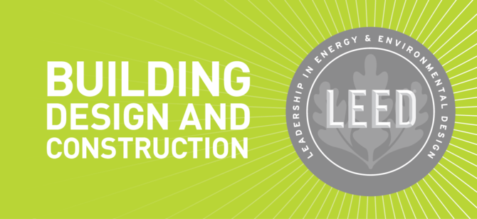 LEED Building Design and Construction