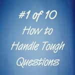 How to handle tough interview questions