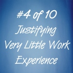 How to justify having very little work experience