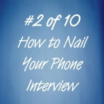 How to nail your phone interview