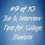 Job and interview tips for college seniors