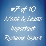 What are the most and least important resume items