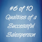 What are the qualities of a successful salesperson