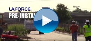 LaForce Preinstallation Video