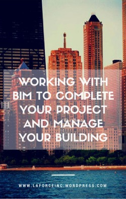 laforce-inc-working-with-bim-to-complete-your-project-and-manage-your-building