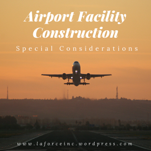 LaForce Inc Airport Facility Construction Special Security Considerations
