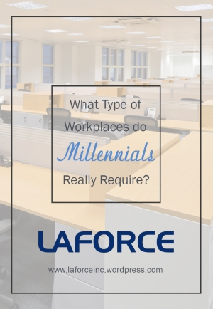 What Type of Workplaces do Millennials Really Require